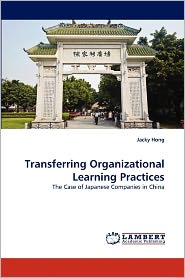 Transferring Organizational Learning Practices