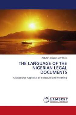 THE LANGUAGE OF THE NIGERIAN LEGAL DOCUMENTS