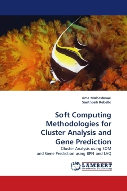 Soft Computing Methodologies for Cluster Analysis and Gene Prediction