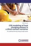 CFD modeling of heat charging process in a direct-contact container - Hesaraki, Arefeh