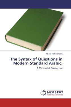 The Syntax of Questions in Modern Standard Arabic: