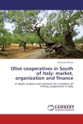 Perrini, Vincenzo: Olive cooperatives in South of Italy: market, organization and finance