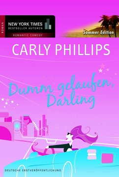 Dumm gelaufen, Darling (eBook, PDF) - Phillips, Carly