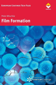 Film formation in modern paint systems - Peter Mischke