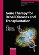 Gene Therapy for Renal Diseases and Transplantation - A. Benigni; G. Remuzzi