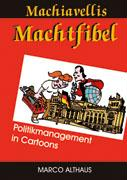 Machiavellis Machtfibel