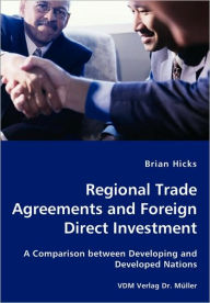 Regional Trade Agreements And Foreign Direct Investment - Brian Hicks