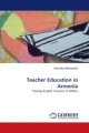 Teacher Education in Armenia - Veronika Moiseenko