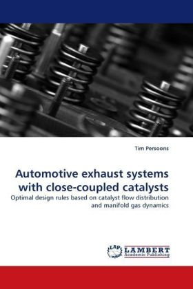 Automotive exhaust systems with close-coupled catalysts - Optimal design rules based on catalyst flow distribution and manifold gas dynamics