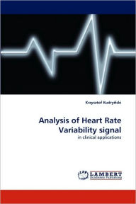Analysis Of Heart Rate Variability Signal - Krzysztof Kudry Ski