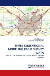 THREE DIMENSIONAL MODELING FROM SURVEY DATA - Alfred Bockarie