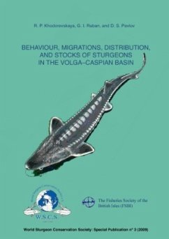 Behaviour, Migrations, Distribution, and Stocks of Sturgeons in the Volga-Caspian Basin - Khodorevskaya, R. P. Pavlor, D. S. Ruban, G. J.