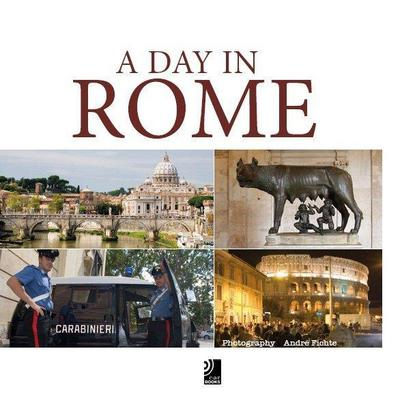 A Day in Rome - André Fichte
