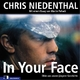 In Your Face - Chris Niedenthal; Martin Pollack