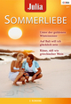 Julia Sommerliebe Band 24 - Sarah Morgan;  Chantelle Shaw;  Fiona Mcarthur