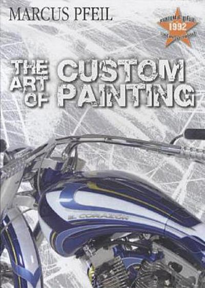 The Art of Custompainting - Marcus Pfeil