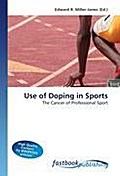 Use of Doping in Sports - Edward R. Miller-Jones