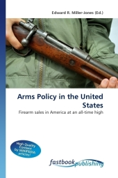 Arms Policy in the United States - Edward R. Miller-Jones