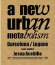 New Urban Metabolism - Josep Antoni Acebillo