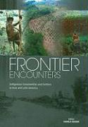 Frontier Encounters: Indigenous Communities and Settlers in Asia and Latin America