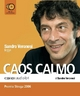 Caos Calmo, 12 Audio-CDs. Stilles Chaos, 12 Audio-CDs, italienische Version - Sandro Veronesi