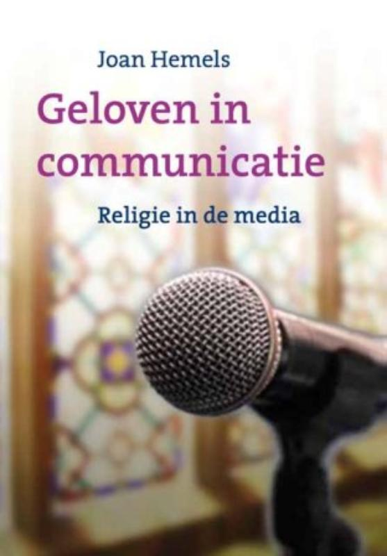 Geloven in communicatie - Joan Hemels
