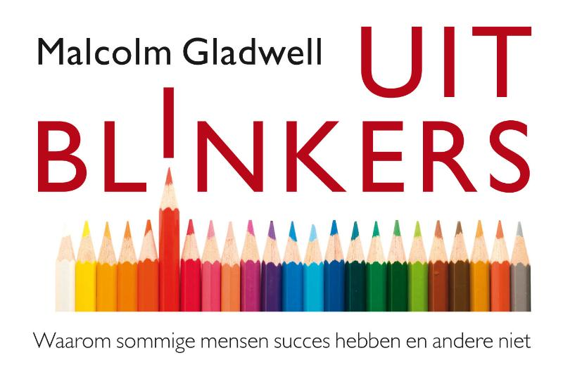 Uitblinkers - Malcolm Gladwell