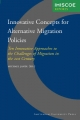 Innovative Concepts for Alternative Migration Policies - A. M. Luijben; Michael Jandl