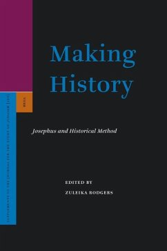 Making History: Josephus and Historical Method - Herausgeber: Rodgers, Zuleika