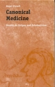 Canonical Medicine - Roger French