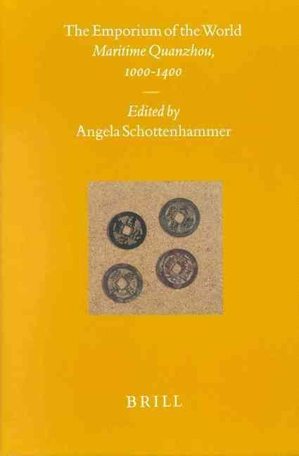 The Emporium of the World - Angela Schottenhammer