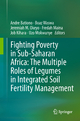 Fighting Poverty in Sub-Saharan Africa - Andre Bationo; Boaz Waswa; Jeremiah M. Okeyo; Fredah Maina