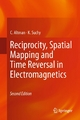 Reciprocity, Spatial Mapping and Time Reversal in Electromagnetics - C. Altman;  K. Suchy
