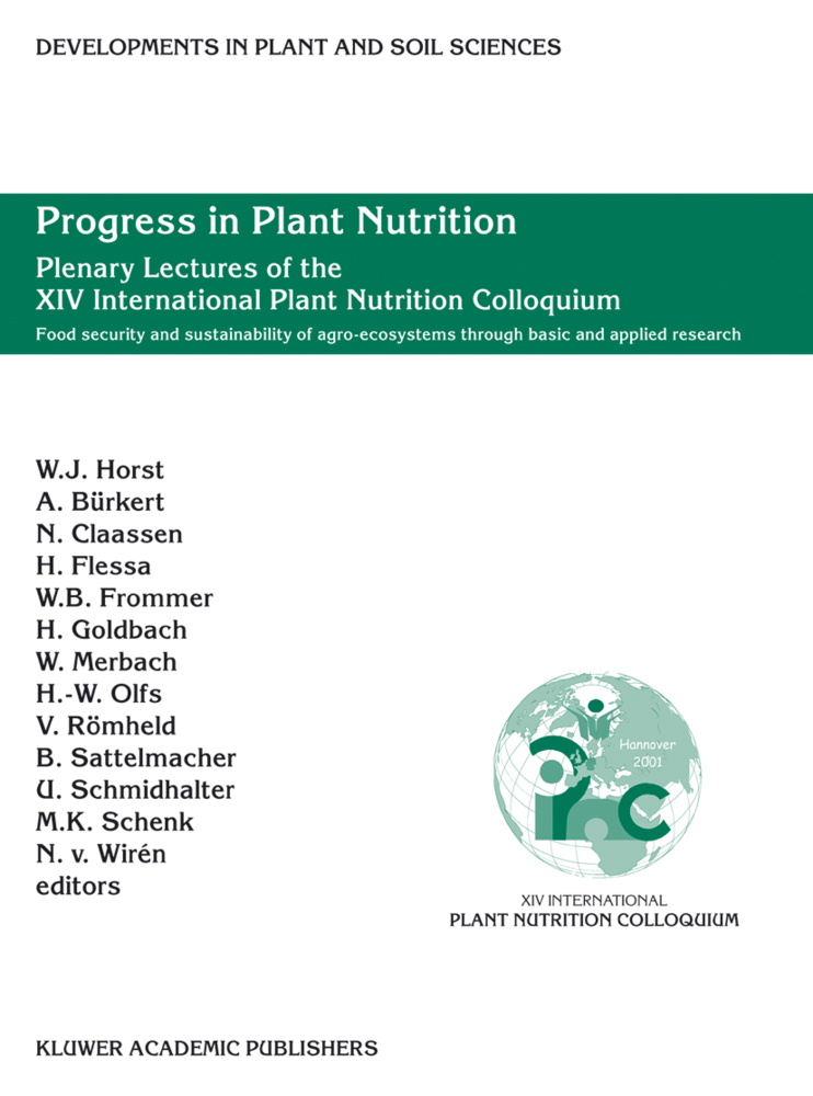 Progress in Plant Nutrition: Plenary Lectures of the XIV International Plant Nutrition Colloquium als Buch von