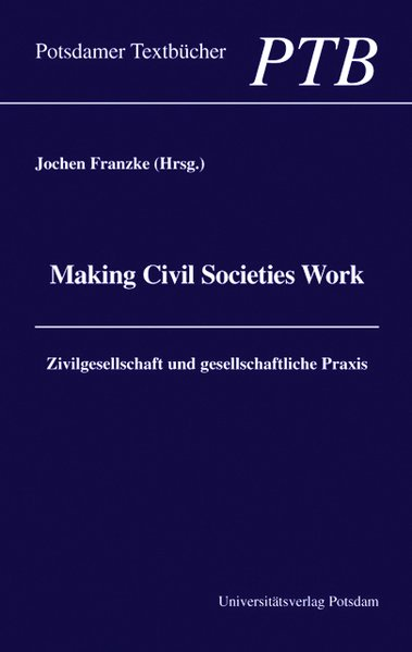 Making Civil Societies Work