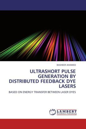 ULTRASHORT PULSE GENERATION BY DISTRIBUTED FEEDBACK DYE LASERS als Buch von BASHEER AHAMED - BASHEER AHAMED