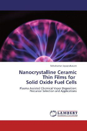 Nanocrystalline Ceramic Thin Films for Solid Oxide Fuel Cells als Buch von Selvakumar Jayaprakasam - Selvakumar Jayaprakasam