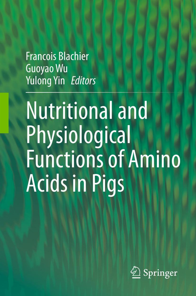 Nutritional and Physiological Functions of Amino Acids in Pigs als Buch von