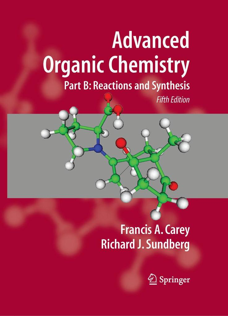 Advanced Organic Chemistry als eBook Download von Francis A. Carey, Richard J. Sundberg - Francis A. Carey, Richard J. Sundberg
