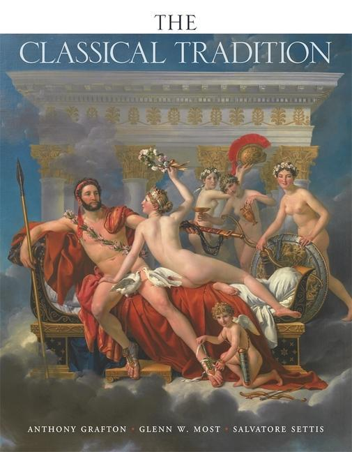 Classical Tradtion, The als Buch von Anthony Grafton - Anthony Grafton