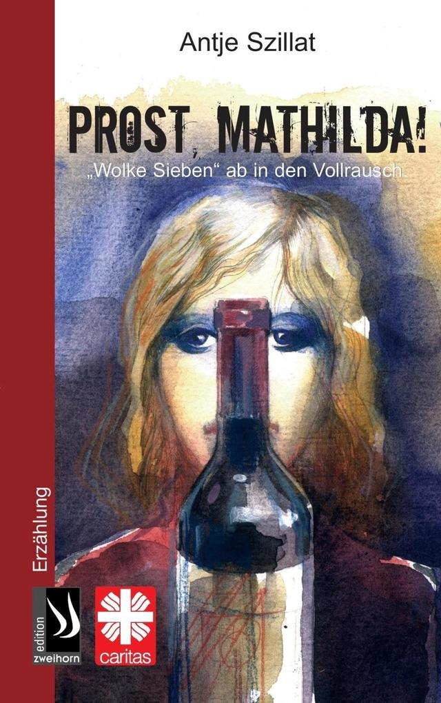 Prost Mathilda als eBook Download von Antje Szillat - Antje Szillat
