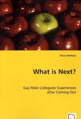 What is Next? - Gay Male Collegiate Experiences after Coming-Out