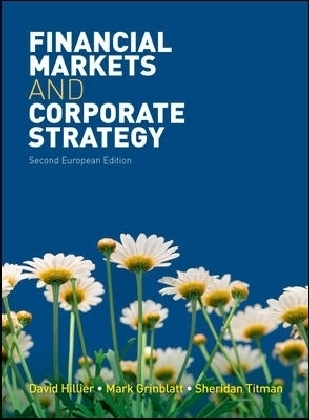 Financial Markets and Corporate Strategy - European Edition
