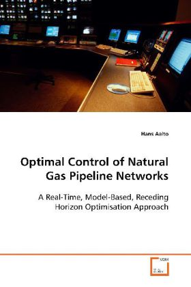 Optimal Control of Natural Gas Pipeline Networks - A Real-Time, Model-Based, Receding HorizonOptimisation Approach