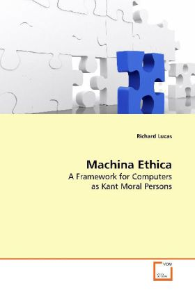 Machina Ethica - A Framework for Computers as Kant Moral Persons