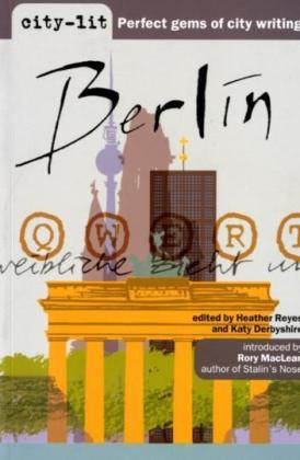 city-lit: Berlin - Introd. by Rory MacLean