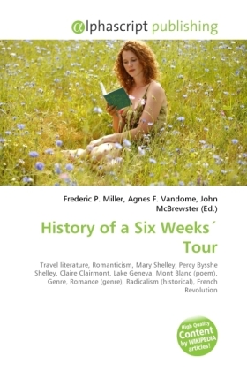 History of a Six Weeks Tour