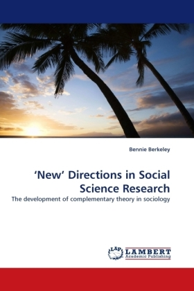 New  Directions in Social Science Research - The development of complementary theory in sociology