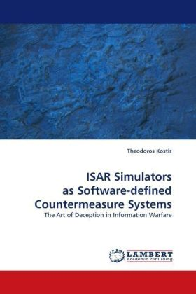 ISAR Simulators as Software-defined Countermeasure Systems - The Art of Deception in Information Warfare