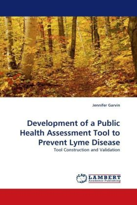 Development of a Public Health Assessment Tool to Prevent Lyme Disease - Tool Construction and Validation